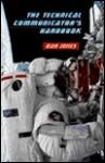 The Technical Communicator's Handbook - Dan Jones