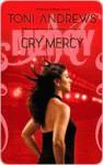 Cry Mercy - Toni Andrews
