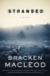 Stranded: A Novel - Bracken MacLeod