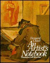 An Artist's Notebook: Techniques and Materials - Bernard Chaet