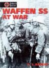 Waffen SS At War - A.J. Barker