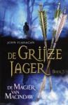 De Magiër van Macindaw (De Grijze Jager, #5) - John Flanagan