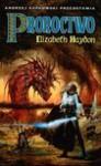 Proroctwo : Dziecko Ziemi - Elizabeth Haydon