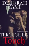 Through His Touch - Deborah Camp