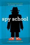 Spy School - Stuart Gibbs