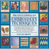 The Encyclopedia of Embroidery Techniques - Pauline Brown