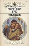 Virtuous Lady - Madeleine Ker