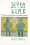 Lives on the Line: The Testimony of Contemporary Latin American Authors - Doris Meyer