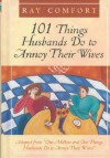 101 Things Husbands Do to Annoy Their Wives - Ray Comfort