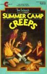 Summer Camp Creeps - Tim Schoch