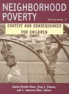 Neighborhood Poverty: Context and Consequences for Children - J. Lawrence Aber, Jeanne Brooks-Gunn, Greg J. Duncan