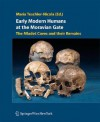 Early Modern Humans at the Moravian Gate: The Mladec Caves and Their Remains - M. Nicola-Teschler, Ian Tattersall, Jeffrey H. Schwartz, M. Nicola-Teschler