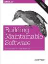 Building Maintainable Software, C# Edition: Ten Guidelines for Future-Proof Code - Joost Visser, Sylvan Rigal, Gijs Wijnholds, Pascal van Eck, Rob van der Leek