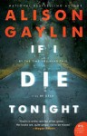 If I Die Tonight - Alison Gaylin