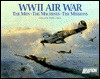 WWII Air War: The Men, THe Machines, The Missions - Chain Sales Marketing