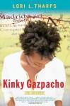 Kinky Gazpacho: Life, Love & Spain - Lori L. Tharps