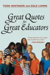 Great Quotes For Great Educators - Todd Whitaker