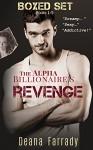 The Alpha Billionaire's Revenge (Books 1-5) (His Vengeance) - Deana Farrady