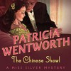 The Chinese Shawl - Diana Bishop, Patricia Wentworth