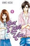 Say I Love You. Vol. 9 - Kanae Hazuki, Kanae Hazuki
