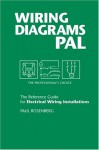 Wiring Diagrams Pal: The Professional's Choice (Pal Pocket Reference Series) (Pal Pocket Reference Series) - Paul Rosenberg