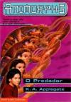 O Predador - Katherine Applegate, Manuel Cordeiro
