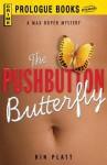 The Pushbutton Butterfly - Kin Platt