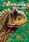 The Carnivorous Dinosaurs - Kenneth Carpenter