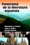 Panorama de La Literatura Espaqola - Nicholson, B. Adams