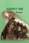 Culhane's Code - Terrell L. Bowers
