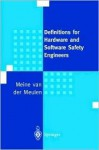 Definitions For Hardware And Software Safety Engineers - Meine Van Der Meulen