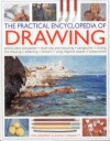 The Practical Encyclopedia of Drawing: Pencils, Pens and Pastels - Observing and Measuring - Perspective - Shading - Line Drawing - Sketching - Texture - Using Negative Spaces - Composition - Ian Sidaway, Sarah Hoggett