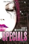 Különlegesek (Csúfok, #3) - Scott Westerfeld
