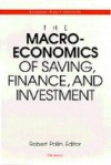 The Macroeconomics of Saving, Finance, and Investment - Robert Pollin