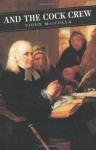 And the Cock Crew (Canongate Classics) - Fionn MacColla, John Herdman
