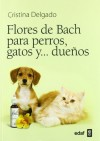FLORES DE BACH PARA PERROS, GATOS Y... DUEÑOS (Plus Vitae) (Spanish Edition) - Cristina Delgado