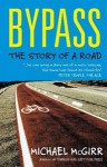 Bypass: The Story Of A Road - Michael McGirr