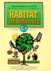 Habitat and Biodiversity: A Student Auit of Resource Use (Environmental Action) - E2 Environment & Education Project, Leslie Crawford