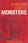 A Modern Look at Monsters - Daniel Cohen