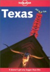 Texas - Lonely Planet, Julie Fanselow, Neal Bedford, Carolyn Bain, Tracey Croom, Don Root