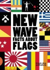 New Wave: Facts About Flags - Duncan McCorquodale