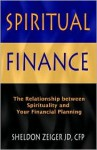 Spiritual Finance - Sheldon Zeiger