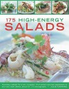 175 High-Enery Salads: Presenting every kind of salad, with meat, fish and vegetarian options - Jenni Fleetwood