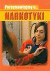 Porozmawiajmy o Narkotyki - Katarzyna Nowak