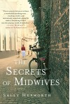 The Secrets of Midwives - Sally Hepworth