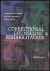 Correctional Counseling & Rehabilitation - Patricia Van Voorhis, David Lester, Michael C. Braswell
