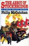 The Abbot of Stockbridge - Philip McCutchan