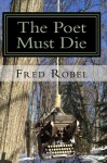 The Poet Must Die: Fritz365 2013 - Fred Robel