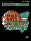 Pump Boys and Dinettes (Vocal Selections) - John Foley, Jim Wann, Debra Monk, Cass Morgan, Mark Hardwick, John Schimmel