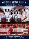 Come and See: The Gospel of John (Come and See: Catholic Bible Study) - Joseph Ponessa, Laurie Watson Manhardt